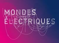exposition mondes électriques