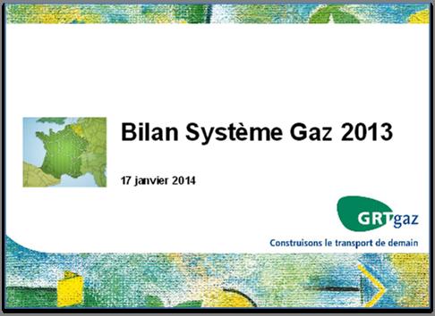 Bilan système gaz 2013 - GRT Gaz