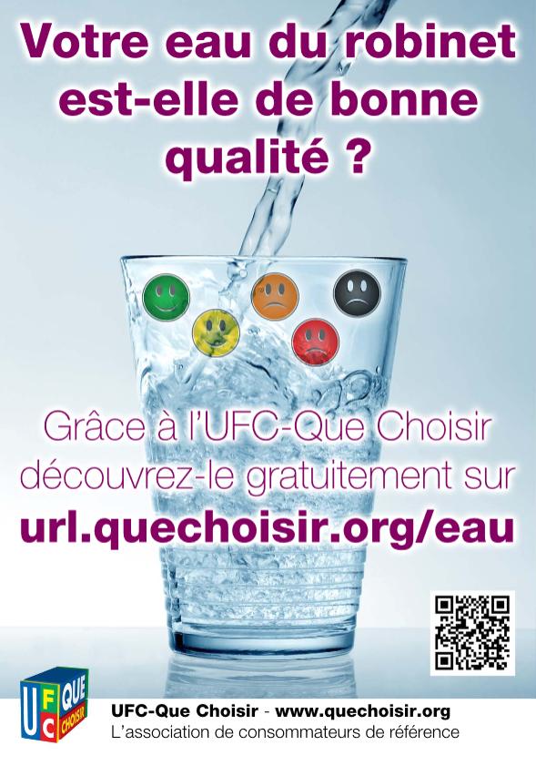 enquete Que Choisir sur la qualité de l'eau du robinet