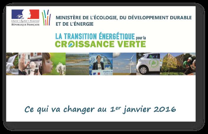 ce qui changer au premier janvier 2016 : ministère de l'écologie, du développement durable et de l'énergie