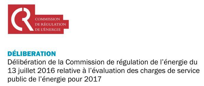 délibération de la CRE relative à l'évaluation des charges de service public de l'énergie en 2017