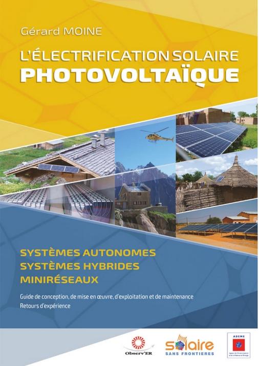 L'électrification solaire photovoltaïque, un livre de Gérard Moine, Systèmes autonomes, systèmes hybrides, miniréseaux