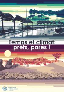 Temps et climat : Prêts ! Parés !