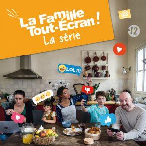 Famille Tout-Ecran : la 2ème saison