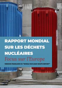 Un rapport mondial sur les déchets nucléaires