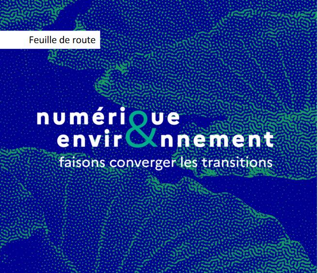 Feuille de route numérique et environnement