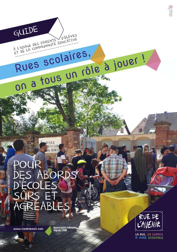 Rues scolaires, un guide de Rue de l'Avenir